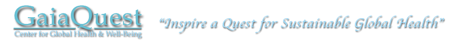 GaiaQuest – Center For Global Health & Well Being